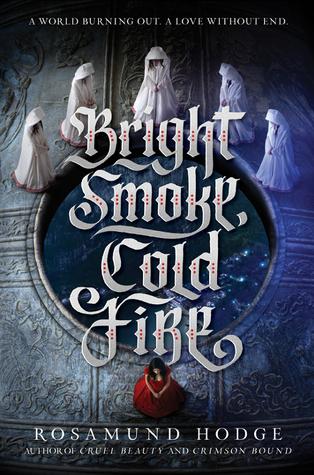 Bright Smoke Cold Fire cover